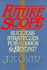 Futurescope: Success Strategies for the 1990s and Beyond-ExLibrary