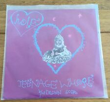 "Hole - Teenage Whore  7"" Vinyl"
