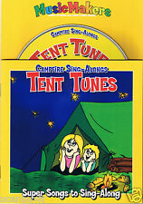 TENT TUNES Summertime Campfire Sing-Along Songs with CD and Lyric Book Ages 3+
