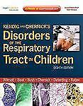 Kendig and Chernick's Disorders of the Respiratory Tract in Children, -ExLibrary