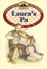 Laura's Pa (Little House Chapter Book)-ExLibrary