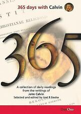 365 Days with Calvin: A Unique Collection of 365 Readings from the Writings of J