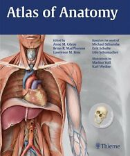 Atlas Of Anatomy by Anne Gilroy