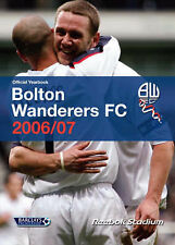 Bolton Wanderers Official Yearbook 2006/07, Reuben, Danny, Holliday, Paul, Good