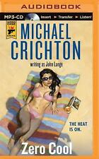 Zero Cool by Michael Crichton and John Lange (2015, MP3 CD, Unabridged)