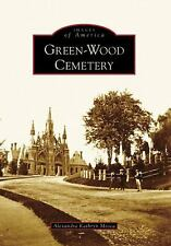 Green-Wood Cemetery (Images of America: New York)-ExLibrary