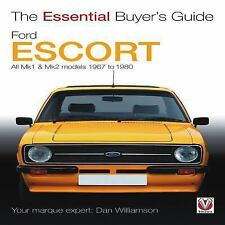 Ford Escort Mk1 & Mk2: The Essential Buyer's Guide: All models 1967 to 1980