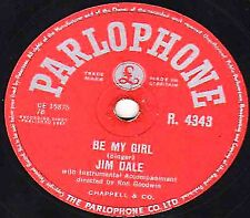 "GEORGE MARTIN - JIM DALE 78 "" BE MY GIRL ""  PARLOPHONE R 4343 EX- 1957 UK No. 2"