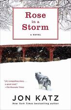 Rose in a Storm: A Novel, Katz, Jon, Good Book