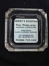 Vintage Sandy's  ROOFING Glass Advertising Ashtray,windgap , PA, Theo Phelps