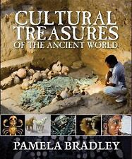 Cultural Treasures of the Ancient World by Bradley, Pamela