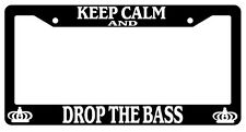 Black License Plate Frame Keep Calm And Drop The Bass Auto Accessory Novelty