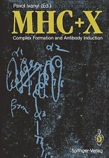 Mhc + X : Complex Formation and Antibody Induction (2012, Paperback)