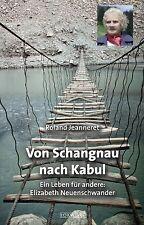 Jeanneret, Roland - Von Schangnau nach Kabul
