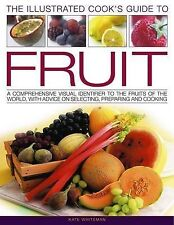 Cook's Illustrated Guide to Fruit: A Comprehensive Visual Identifier to the Frui