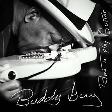 Born To Play Guitar von Buddy Guy (2015), Neu OVP, CD
