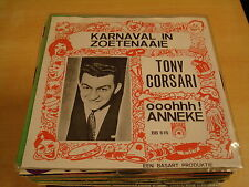 45T SINGLE / TONY CORSARI - KARNAVAL IN ZOETENAAIE