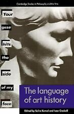 The Language of Art History (Cambridge Studies in Philosophy and the Arts) ~