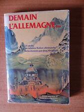 DEMAIN L'ALLEMAGNE 14 récits de science fiction allemande sélectionnés