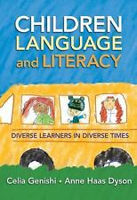 Children, Language, and Literacy: Diverse Learners in Diverse Times (Language &