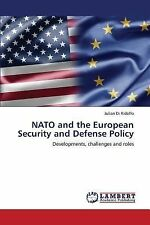 Nato and the European Security and Defense Policy by Di Ridolfo Julian (2013,...
