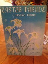 Easter Parade - 1933 sheet music - by Irving Berlin