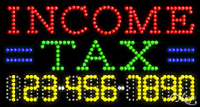 "NEW ""INCOME TAX"" 32x17 w/YOUR PHONE NUMBER SOLID/ANIMATED LED SIGN 25073"