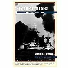 Clash of Titans : World War II at Sea by Walter J. Boyne (1997, Paperback)