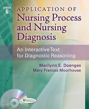 Application of Nursing Process and Nursing Diagnosis: An Interactive Text for D