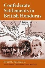 Confederate Settlements in British Honduras
