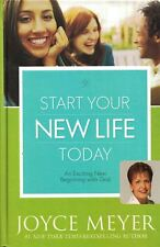 Start Your New Life Today: An Exciting New Beginning with God by Joyce Meyer