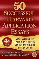50 Successful Harvard Application Essays : What Worked for Them Can Help You Ge…