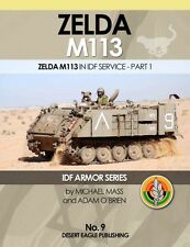 IDF ARMOR SERIES - No.9 ZELDA M113 in IDF Servic - Desert Eagle Publishing