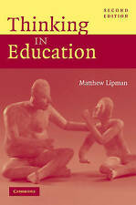 Thinking in Education by Matthew Lipman (Paperback, 2003)