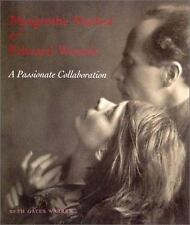 Margrethe Mather and Edward Weston: A Passionate Collaboration, Warren, Beth Gat