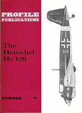 HENSCHEL HS 129: PROFILE PUBLICATIONS No.69/ AUGMENTED NEW-PRINT FACSIMILE ED