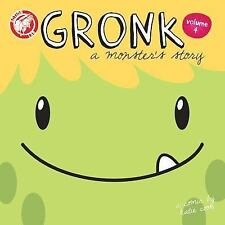 Gronk: a Monster's Story Volume 4 : A Monster's Story Volume 4 by Katie Cook...