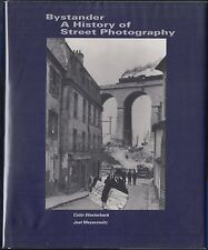 Bystander: A History of Street Photography by Colin Westerbeck (1994) HC/DJ VG+