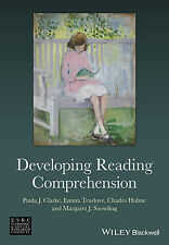 Developing Reading Comprehension, Snowling, Margaret J., Hulme, Charles, Truelov