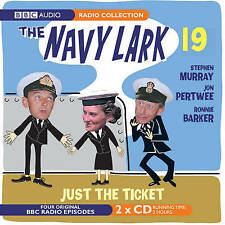 Navy Lark: v. 19: Just the Ticket by George Evans, Lawrie Wyman (CD-Audio, 2007)