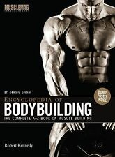 Encyclopedia of Bodybuilding : The Complete A-Z Book on Muscle Building by...