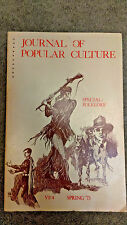 journal of popular culture VI:4 Spring 1973 Special folklore