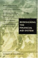 Redesigning the Financial Aid System: Why Colleges and Universities Should Switc