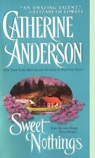 Sweet Nothings by Catherine Anderson (2002, Paperback)