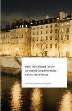 Vintage Departures: Paris : The Collected Traveler - An Inspired Companion Guid…
