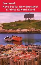 Frommer's Nova Scotia, New Brunswick and Prince Edward Island (Frommer's Comple