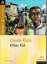 Magnard / Classiques&Contemporains n°18 : Claude Klotz : KILLER KID - NEUF