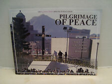 Pilgrimage Of Peace Commemorative Photojournalist Book Soft Cover 2016!