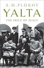 Yalta:  The Price of Peace (S.M. Plokhy)