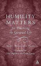 Humility Matters for Practicing the Spiritual Life, Mary Margaret Funk, Good Boo